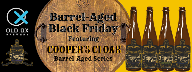 Barrel Aged Black Friday