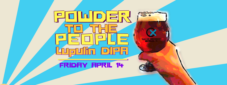 Powder to the people lupulin DIPA